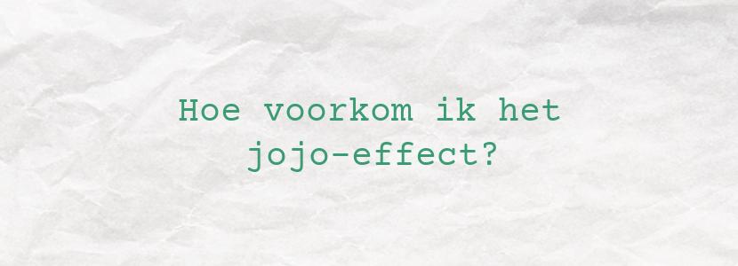 Hoe voorkom ik het jojo-effect?