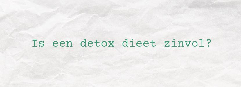 Is een detox dieet zinvol?