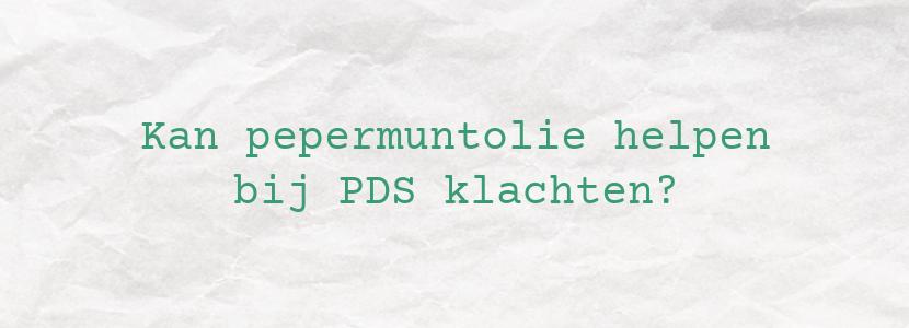 Kan pepermuntolie helpen bij PDS klachten?