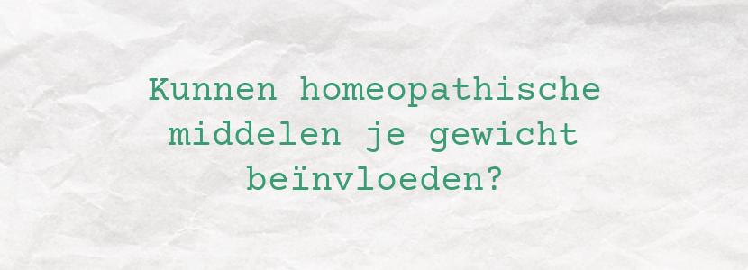 Kunnen homeopathische middelen je gewicht beïnvloeden?