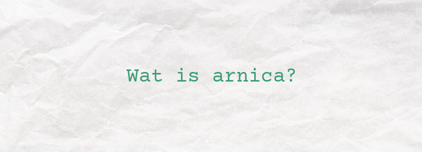 Wat is arnica?
