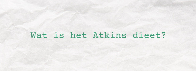 Wat is het Atkins dieet?