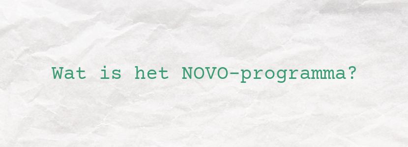 Wat is het NOVO-programma?