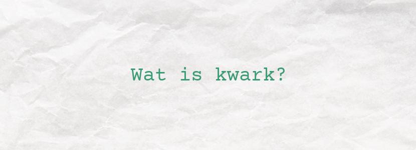 Wat is kwark?