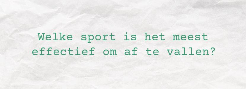 Welke sport is het meest effectief om af te vallen?