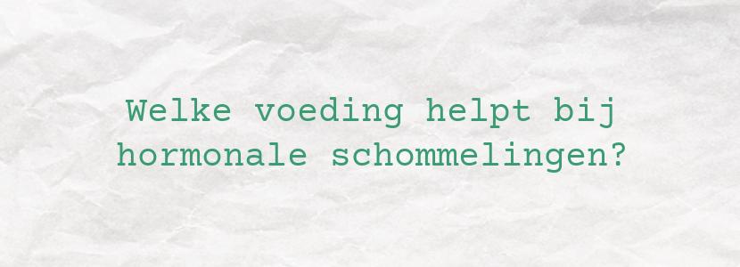 Welke voeding helpt bij hormonale schommelingen?
